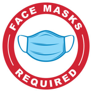 """Face Masks Required"""